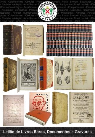 Leilão PRÓ-MEMÓRIA de Livros Raros, Documentos e Gravuras