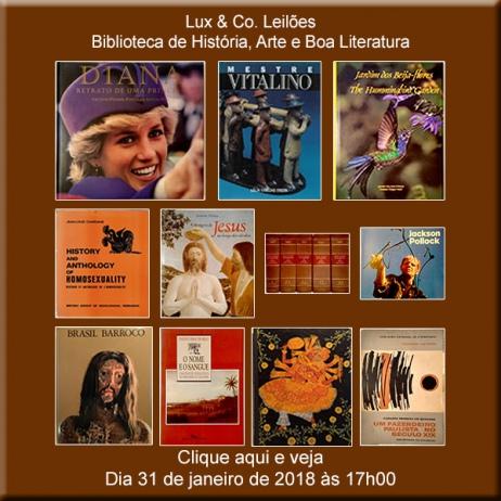 Lux & Co. Leilões - Biblioteca de História, Arte e Boa Literatura - 31/01/2018 - 17h00
