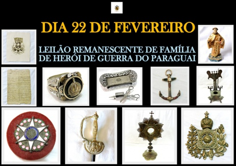 LEILÃO DE REMANESCENTES DE FAMÍLIA DE HÉROI DA GUERRA DO PARAGUAI