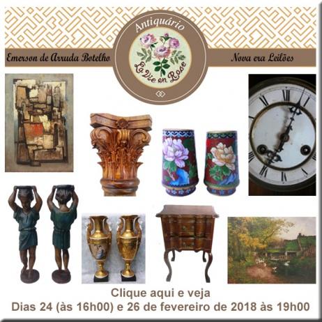 1º LEILÃO DE ARTE E ANTIGUIDADES ANTIQUÁRIO LA VIE EN ROSE - 24 e 26/02/2018