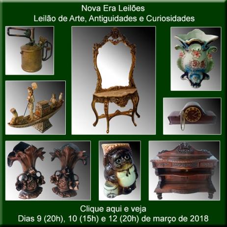 Leilão de Arte, Antiguidades e Curiosidades - Nova Era Leilões - 9, 10 e 12 de março de 2018