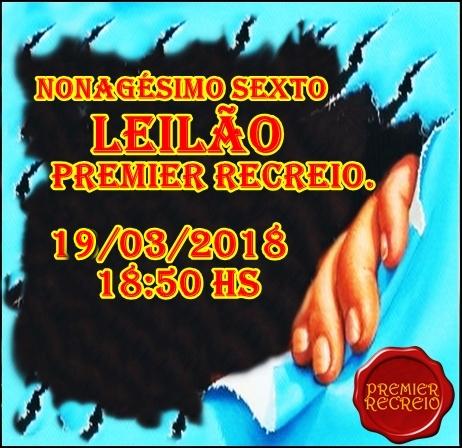 NONAGÉSIMO SEXTO LEILÃO PREMIER RECREIO.