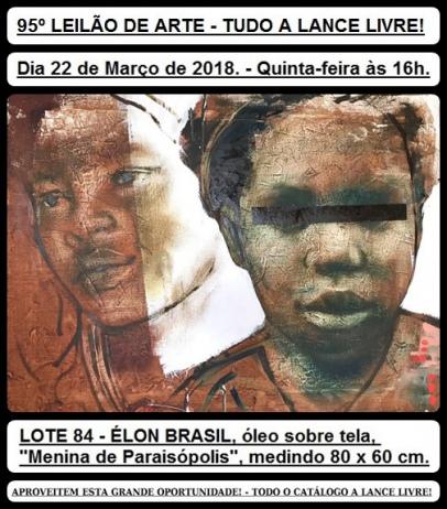 95º LEILÃO DE ARTE - TUDO A LANCE LIVRE!