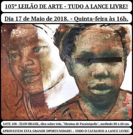 103º LEILÃO DE ARTE - TUDO A LANCE LIVRE!