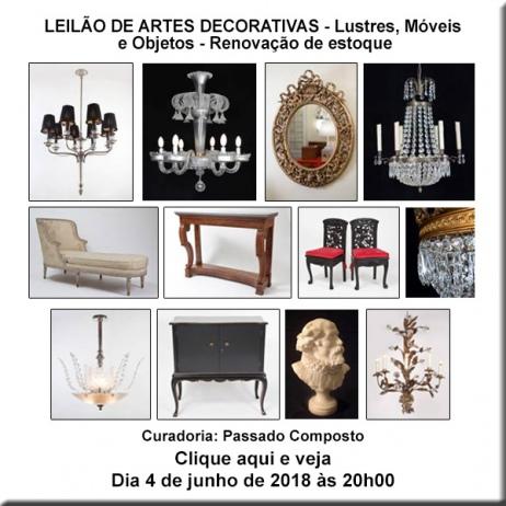 Leilão de Artes Decorativas - Lustres, móveis e objetos - Renovação de estoque - 04/06/2018