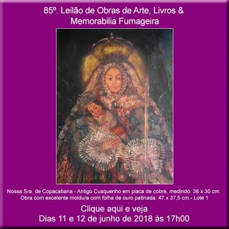 85º Leilão de Obras de Arte e Livros & Memorabilia Fumageira - Acervo DPilon 11 e 12/06/2018 - 17h