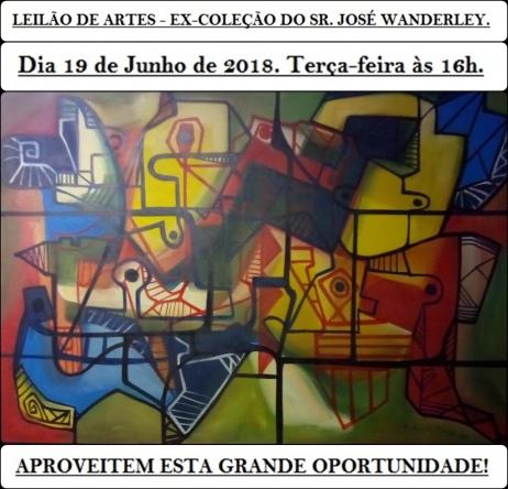 LEILÃO DE ARTES - EX-COLEÇÃO DO SR. JOSÉ WANDERLEY.