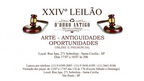 XXIVº LEILÃO DE ARTE - ANTIGUIDADES - OPORTUNIDADES