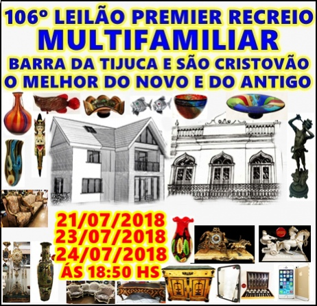 106º LEILÃO PREMIER RECREIO -MULTIFAMILIAR BARRA E SÃO CRISTOVÃO -O MELHOR DO NOVO E DO ANTIGO.