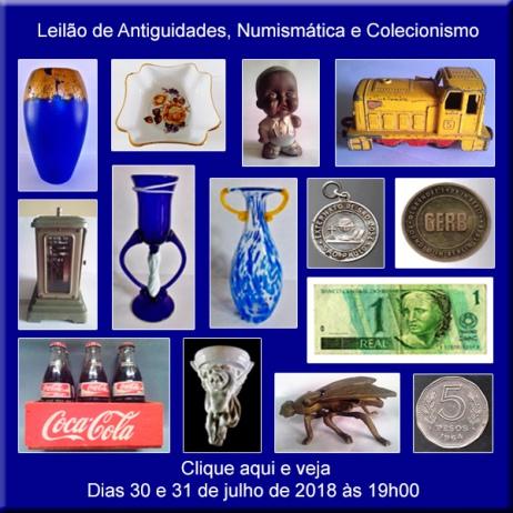Leilão de Antiguidades, Numismática e Colecionismo - 30 e 31/07/2018
