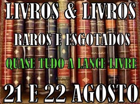 LEILÃO LIVROS & LIVROS RAROS E ESGOTADOS
