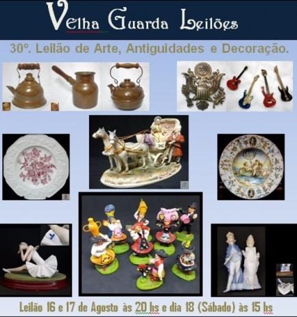 30º Leilão VELHA GUARDA - Antiguidades, Arte, Decoração e Colecionismo