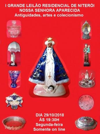 I GRANDE LEILÃO RESIDENCIAL NITERÓI - NOSSA SENHORA APARECIDA - Antiguidades, Artes e Colecionismo